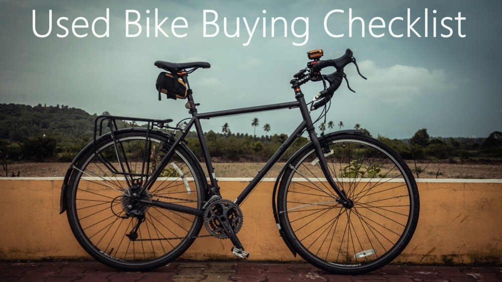 Things to check when buying a used cycle in India